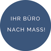 Ihr Büro nach Mass Button